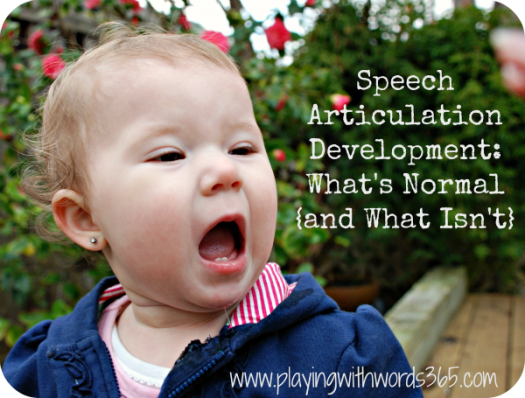 Articulation Development: What's normal? (& What Isn't)