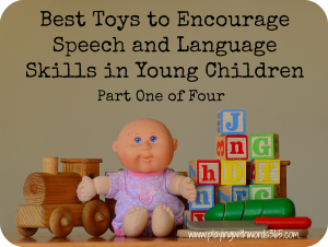 Best Toys to Encourage Speech and Language Development in Young Children