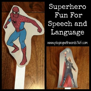 Superheroes In Speech! {And at Home}