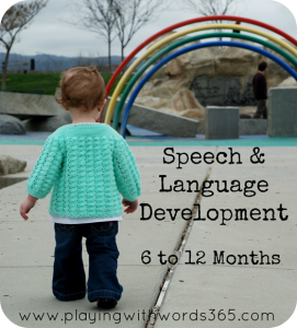 speech and language development 6 to 12 months