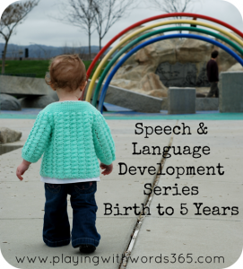 speech and language development birth to 5 series