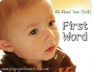 All About your Childs First Word