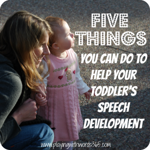 Five Things You Can Do To Help Your Speech Development