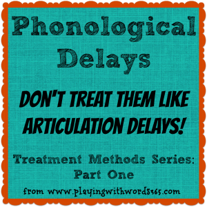 Phonological Delay Series Part One