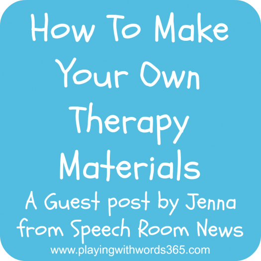 How To Make Your Own Therapy Materials
