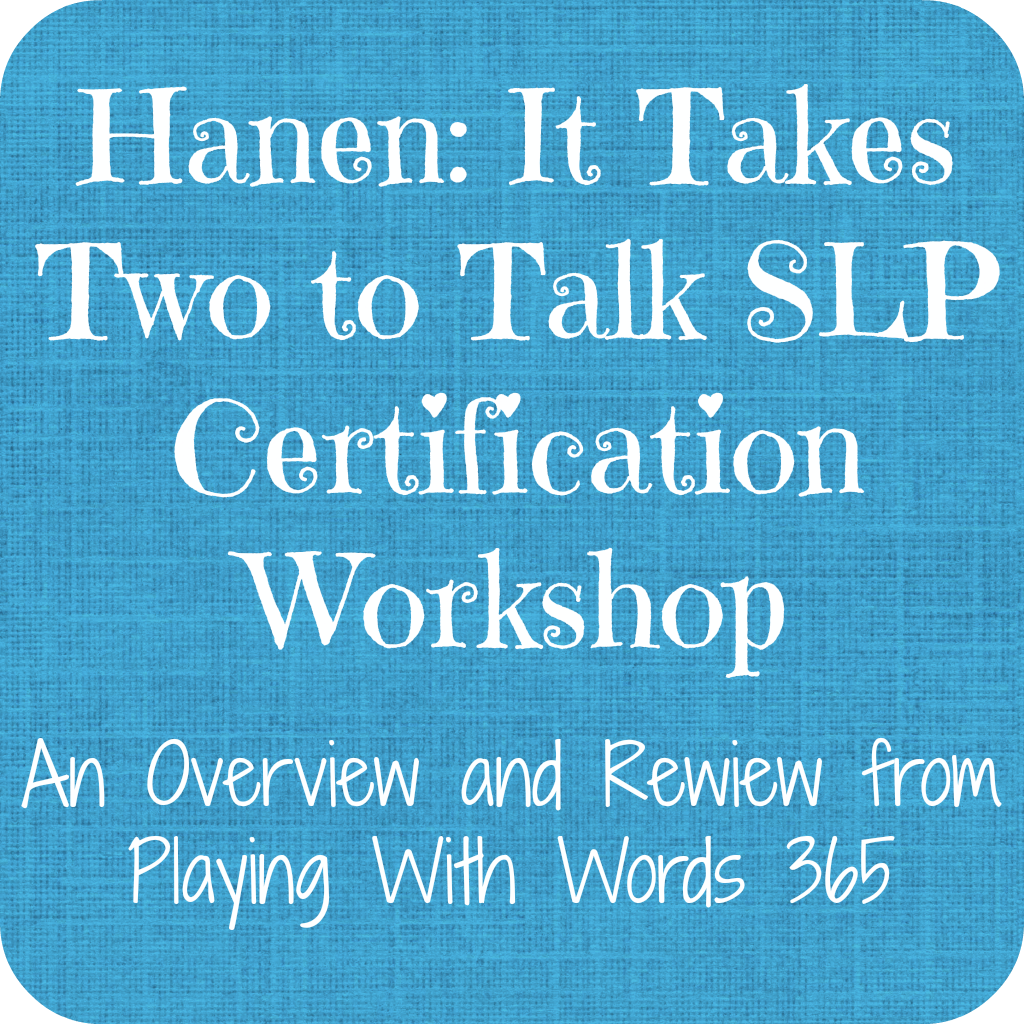 Hanen Certification Review