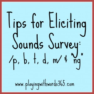 "Tips on Eliciting Sounds Surveys for ""sh"" ""zh"" ""ch"" & ""dz"""