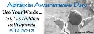 Childhood Apraxia of Speech Awareness Day 2013