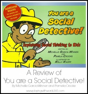 You Are a Social Detective! Explaining Social Thinking® to Kids {A Review}