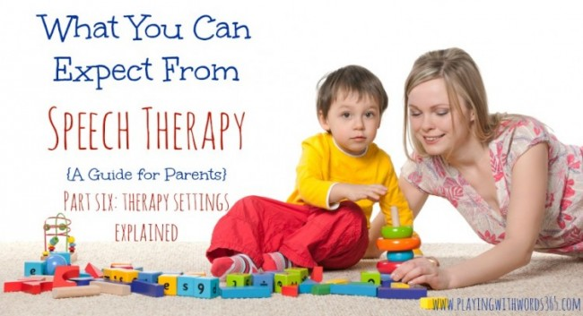 Early Interventions Explained >> What You Can Expect From Speech Therapy Part