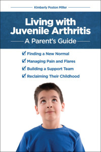 Living with Juvenile Arthritis: A Parent's Guide {A Review and Chances to Win a Copy!}