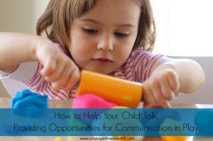 Providing Opportunities for Communication in Play