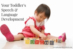 Toddler's Speech & Language Development: What to Expect