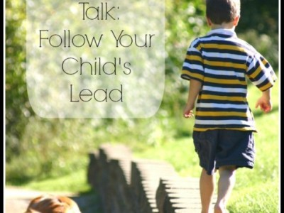 Follow Your Child's Lead