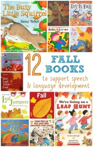 12 Fall Books to Support Speech & Language Development in Young Children