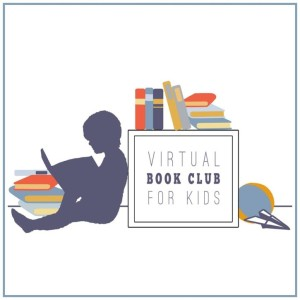 Use Books to Build Language with our Virtual Book Club for Kids 2014-2015