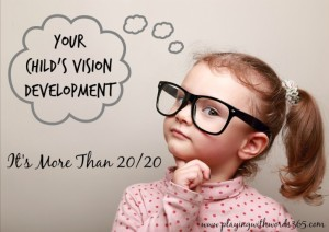Your Child's Vision Development: It's More than 20/20