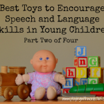 Top Toys & How They Can Support Speech & Language Development (Part Two)